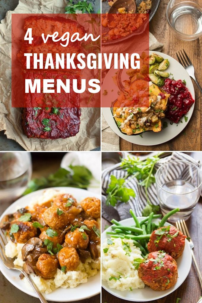 "Collage of 4 Vegan Thanksgiving Dishes with Text Overlay ""4 Vegan Thanksgiving Menus"""